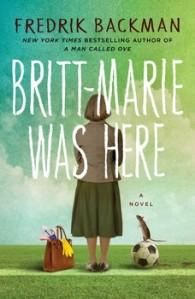 d47dd-britt-marie-was-here-9781501142536_lg