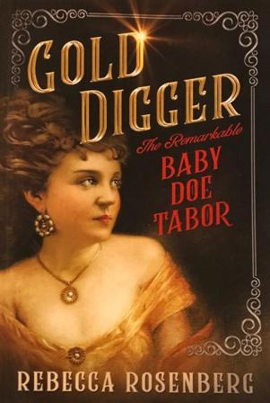 Gold Digger Baby Doe Tabor large