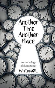 Another Time Another Place Anthology