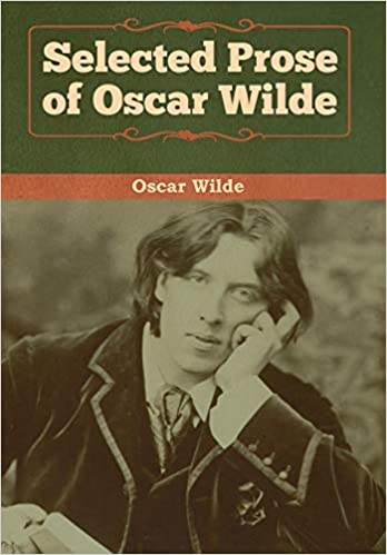 Selected Prose of Oscar Wilde Hardcover