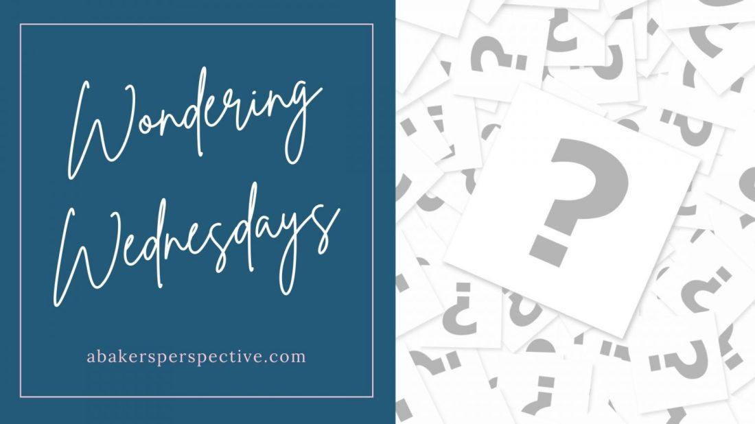 Wondering-Wednesday-1536x864